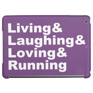Living&Laughing&Loving&RUNNING (wht) Case For iPad Air