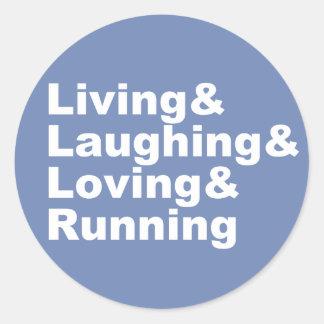 Living&Laughing&Loving&RUNNING (wht) Classic Round Sticker