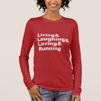 Living&Laughing&Loving&RUNNING (wht) Long Sleeve T-Shirt