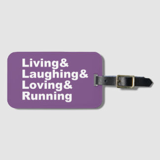 Living&Laughing&Loving&RUNNING (wht) Luggage Tag