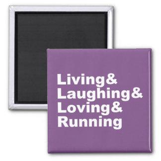 Living&Laughing&Loving&RUNNING (wht) Magnet