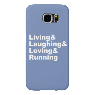 Living&Laughing&Loving&RUNNING (wht) Samsung Galaxy S6 Cases