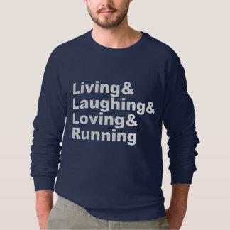 Living&Laughing&Loving&RUNNING (wht) Sweatshirt