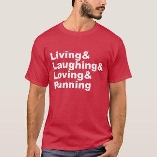 Living&Laughing&Loving&RUNNING (wht) T-Shirt
