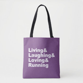 Living&Laughing&Loving&RUNNING (wht) Tote Bag