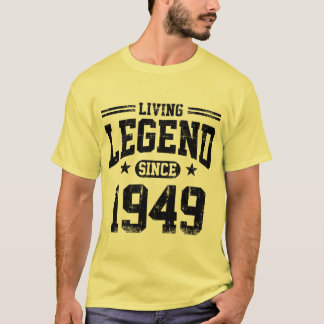 Living Legend Since 1949 T-Shirt