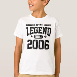 Living Legend Since 2006 T-Shirt