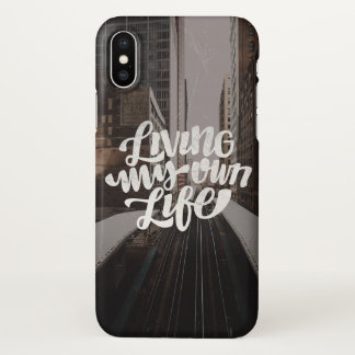 Living my own life iPhone x case