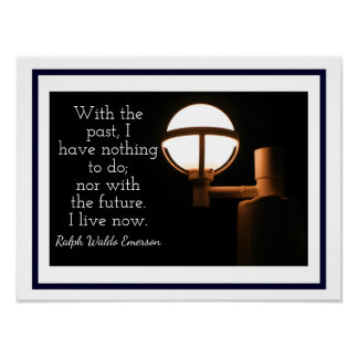 Living Now - Art Print - Ralph Waldo Emerson quote
