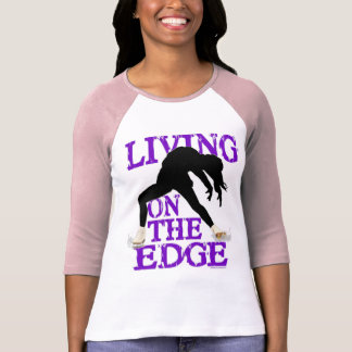 living on the edge figure skating shirt