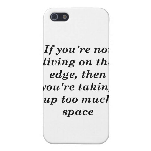 Living on the Edge Case For iPhone 5