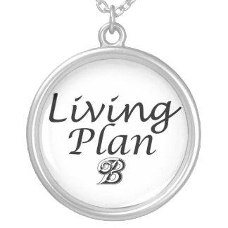 Living Plan B funny unique necklace gift idea