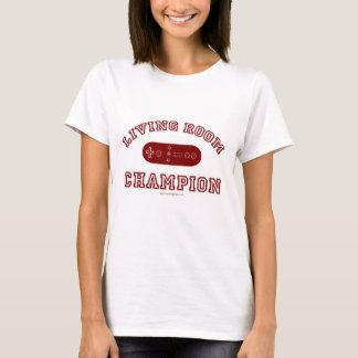 Living Room Champion! T-Shirt