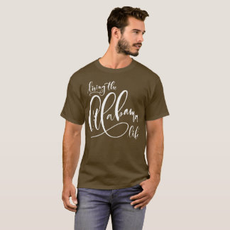 Living the Alabama Life Men's Khaki T-Shirt