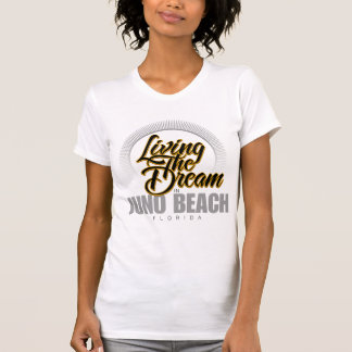 Living the Dream in Juno Beach T-Shirt