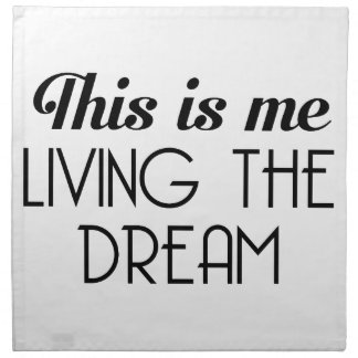 Living the Dream Napkin