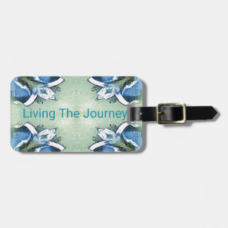 """Living the Journey"" Blue Green Positive Pattern Luggage Tag"