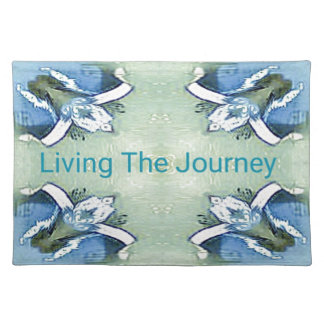 """Living the Journey"" Blue Green Positive Pattern Placemat"