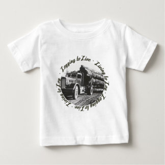 Living to Log, Logging to Live Baby T-Shirt