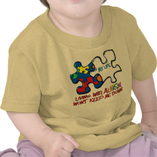 Living With Autism Tee Shirts