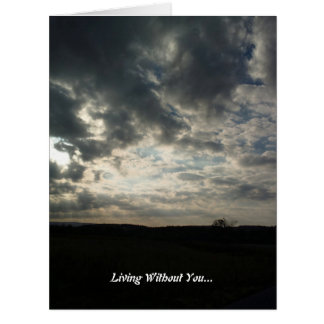 Living Without You Big Greeting Card