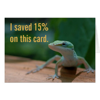 lizard saved 15 percent  - blank inside card