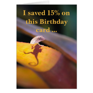 Lizard saved 15 percent card