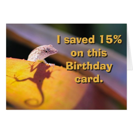 lizard saved 15 percent card