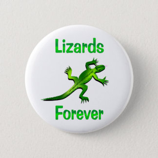 Lizards Forever 2 Inch Round Button