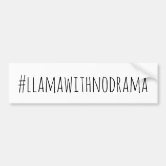 Llama With No Drama Bumper Sticker