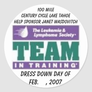 LLS TNT, Dress Down Day ofFeb.    , 2007, 100 M... Round Sticker
