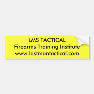 LMS TACTICALFirearms Training Institute www.las... Bumper Sticker