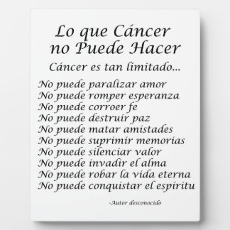 Lo que Cancer no Puede Hacer Poem Plaque