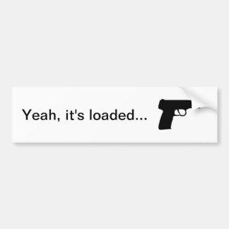 Loaded Bumper Sticker