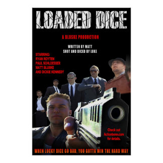 Loaded Dice -- Crew Poster