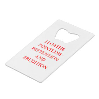 LOATHE CREDIT CARD BOTTLE OPENER