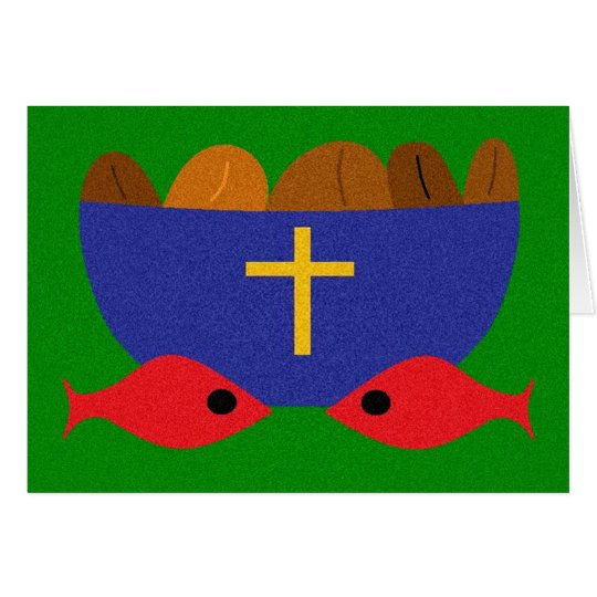 LOAVES & FISHES CARD