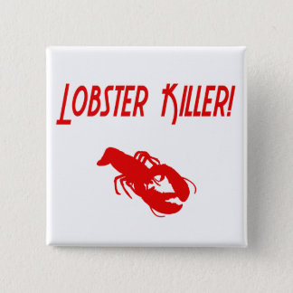 Lobster Killer 2 2 Inch Square Button