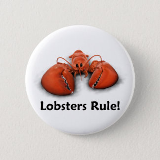Lobsters Rule! 2 Inch Round Button