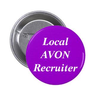 Local AVON Recruiter round 2 Inch Round Button