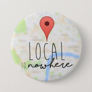 Local To Nowhere Cover Button