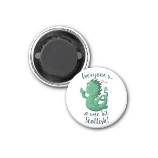 Loch Ness Monster Says Everyone's Scottish! Magnet