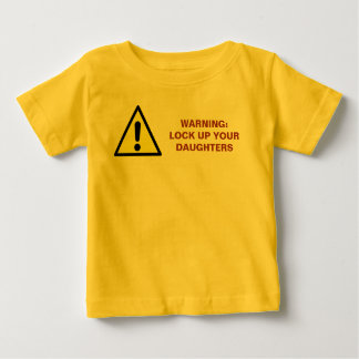 lock-up-your-daughters01 baby T-Shirt