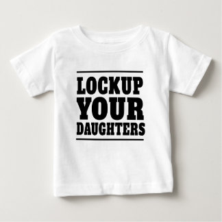 Lockup Your Daughters Tshirts