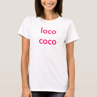loco coco T-Shirt
