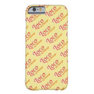 Loco in Chargo Bold Plain Background Barely There iPhone 6 Case