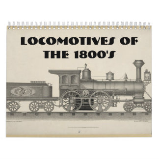 Locomotives of the 1800s calendars