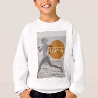 Log Off Shut Down Go Run Sweatshirt