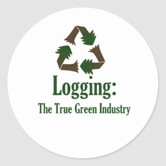 Logging: Green Industry Classic Round Sticker