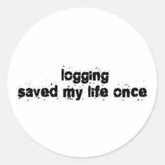 Logging Saved My Life Once Round Sticker